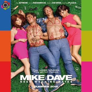Mike ve Dave Ah Bir Sevgili Yapsak